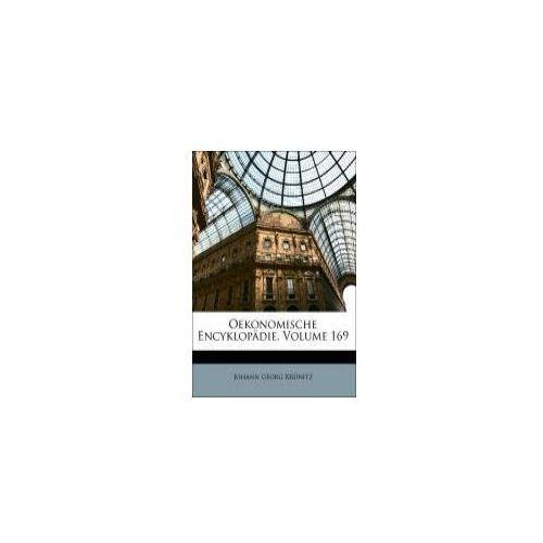 Oekonomische-technologische Encyklopädie, Hundert und Neun und Sechzigster Theil