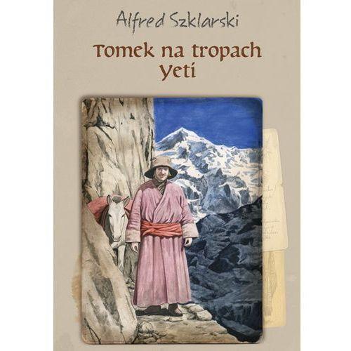 Tomek na tropach Yeti (t.4) - Alfred Szklarski (MOBI), Muza