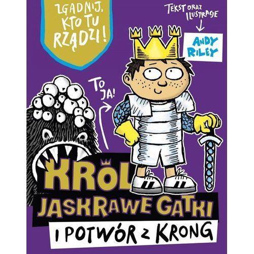 Król Jaskrawe Gatki i potwór z Krong - Praca zbiorowa, Literackie