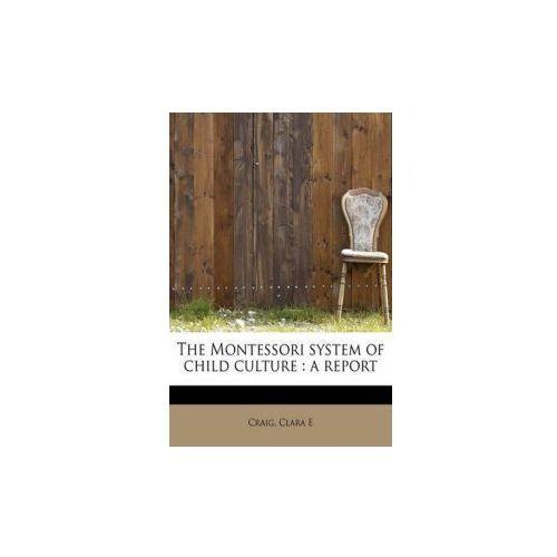 Montessori System of Child Culture