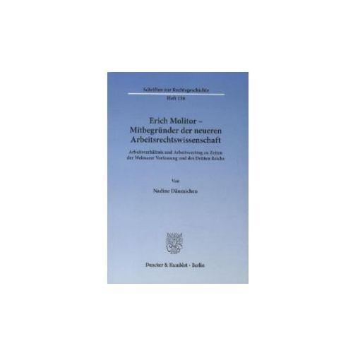Erich Molitor - Mitbegründer der neueren Arbeitsrechtswissenschaft (9783428135295)