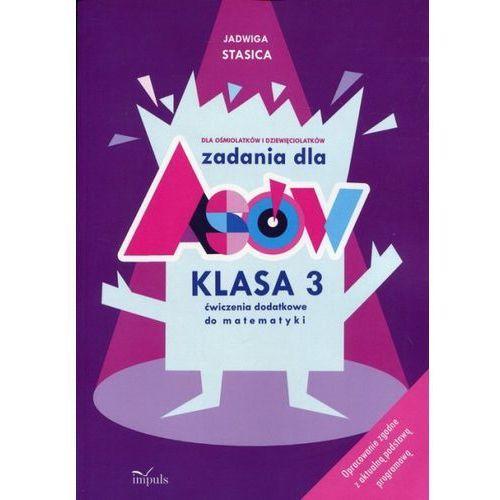 Zadania dla Asów 3 Ćwiczenia dodatkowe do matematyki - Jadwiga Stasica (2017)