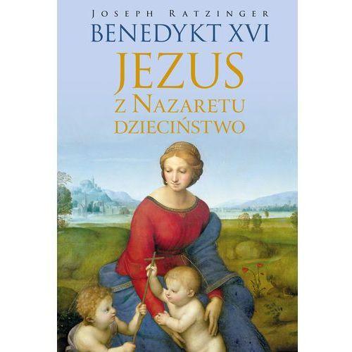 Jezus z Nazaretu. Dzieciństwo, oprawa twarda