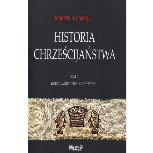Historia chrześcijaństwa tom 2 Budowanie chrześcijaństwa (2010)