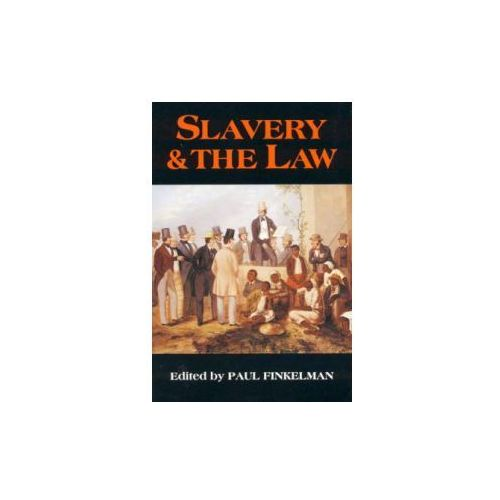 Slavery & the Law (9780945612360)