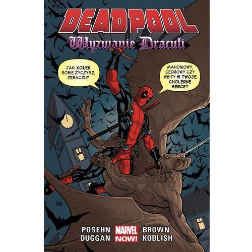 Deadpool. Tom 5. Wyzwanie Drakuli, oprawa broszurowa