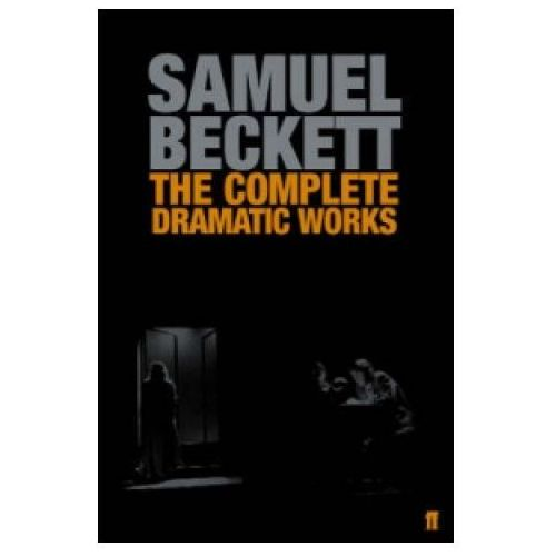 The Complete Dramatic Works of Samuel Beckett (480 str.)