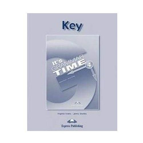 "It""s Grammar Time 4 Key - Evans Virginia, Dooley Jenny (46 str.)"