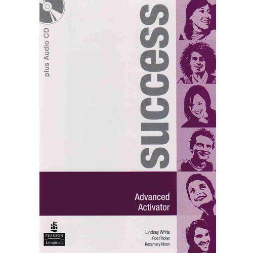 Success Advanced - Activator Plus Audio Cd [Zeszyt Ćwiczeń], White, Lindsay / Fricker, Rod