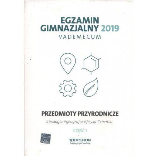 Vademecum 2019 GIM Przedmioty przyrod. cz.1 OPERON - Praca zbiorowa (336 str.)