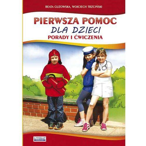 Pierwsza pomoc dla dzieci. Porady i ćwiczenia + zakładka do książki GRATIS (9788378988861)