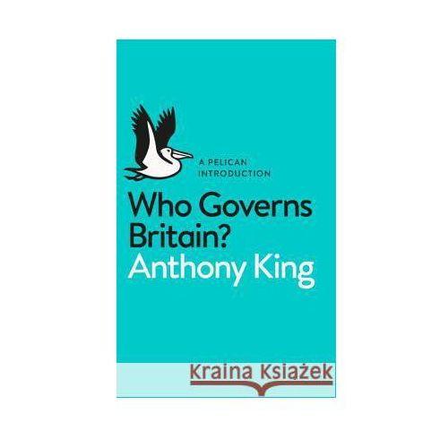 Who Governs Britain? - Wysyłka od 3,99 - porównuj ceny z wysyłką (352 str.)