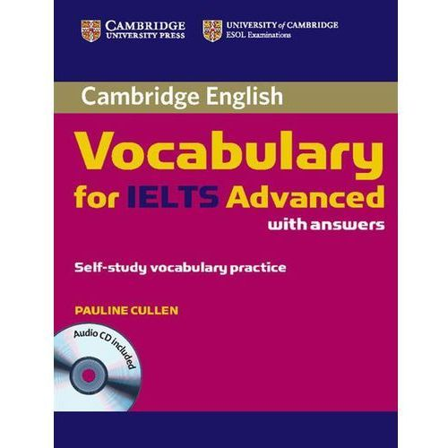 Cambridge Vocabulary for IELTS Advanced Band 6.5+ with Answers & Audio CD (174 str.)