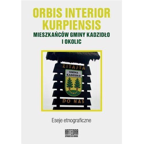 Orbis interior kurpiensis mieszkańców gminy... (9788365155948)