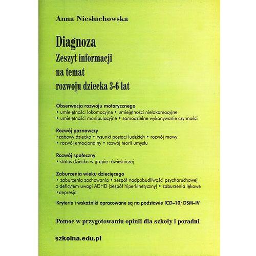 Diagnoza. Zeszyt informacji na temat rozwoju dziecka 3-6 lat (36 str.)