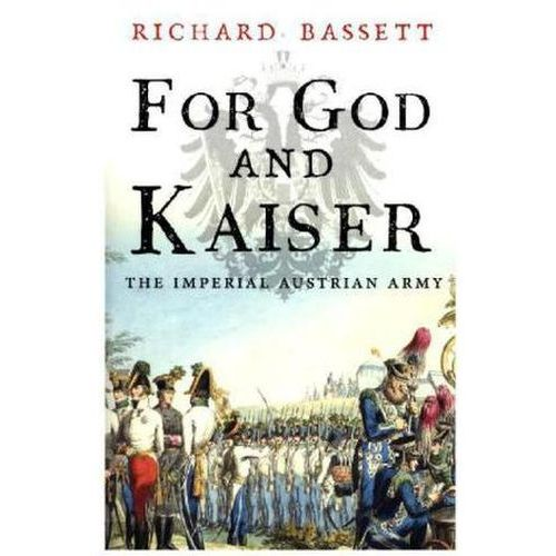 For God and Kaiser (9780300219678)