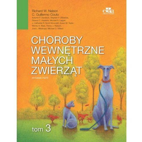Choroby wewnętrzne małych zwierząt Tom 3 - Wyprzedaż do 90% (400 str.)
