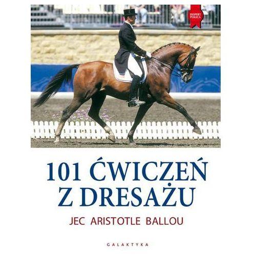 101 ćwiczeń z dresażu dla konia i jeźdźca (240 str.)