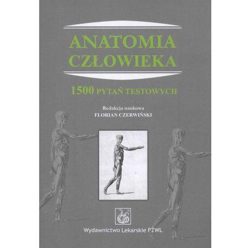 Anatomia człowieka. 1500 pytań testowych (2011)