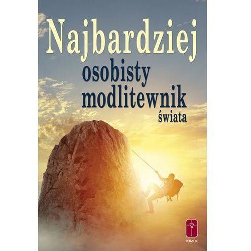 Najbardziej osobisty modlitewnik świata, ks. Rafał Jarosiewicz