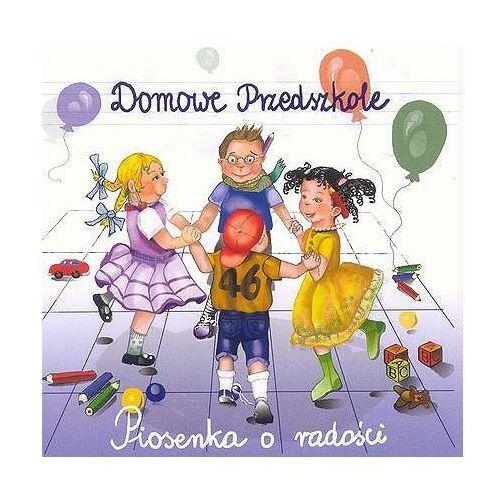 Piosenki o radości - Domowe Przedszkole (Płyta CD)