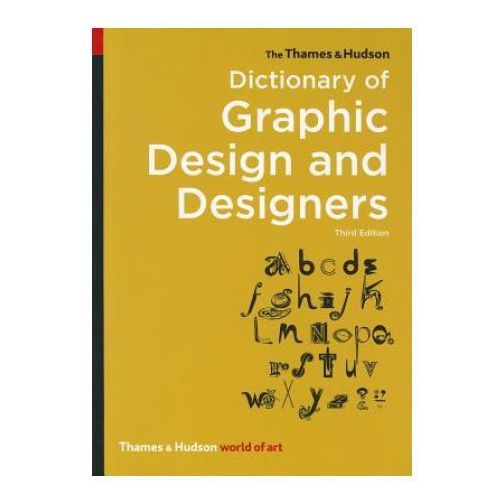 Thames & Hudson Dictionary of Graphic Design and Designers (9780500204139)