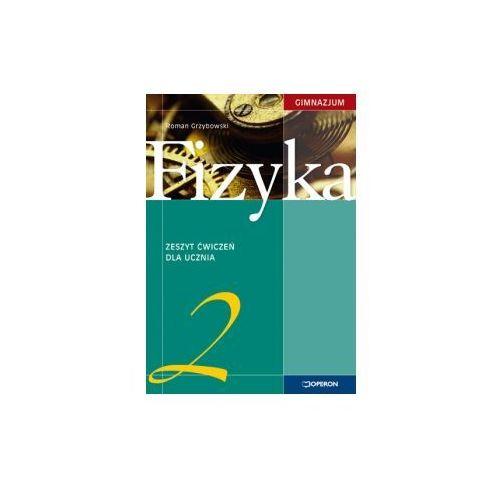 Fizyka. Klasa 2. Zeszyt ćwiczeń. Reforma 2009, Grzybowski Roman