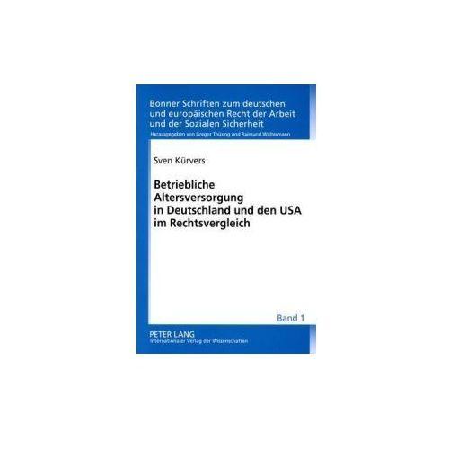 Betriebliche Altersversorgung in Deutschland und den USA im Rechtsvergleich (9783631575390)