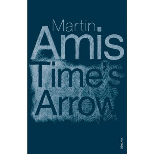 Time's Arrow or the Nature of the Offence, Amis, Martin