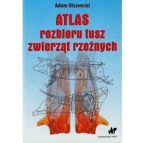 Atlas rozbioru tusz zwierząt rzeźnych (2012)