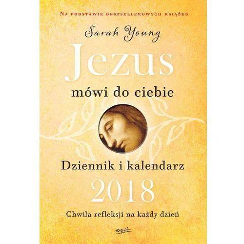 Jezus mówi do ciebie dziennik i kalendarz 2018 marki Praca zbiorowa