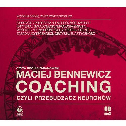 Coaching czyli Przebudzacz Neuronów (audiobook)