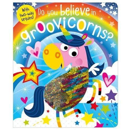Do You Believe in Groovicorns