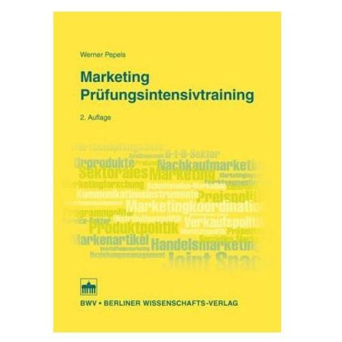 Marketing Prüfungsintensivtraining Pepels, Werner