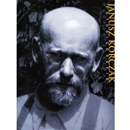 Janusz Korczak Fotobiografia / Photobiography - Maciej Sadowski, Olesiejuk