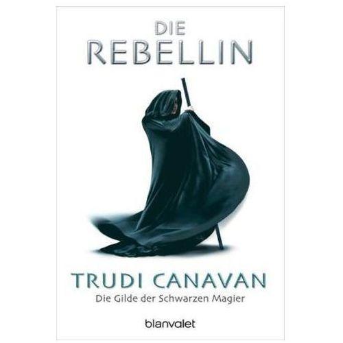 Die Gilde der Schwarzen Magier - Die Rebellin (9783442243945)