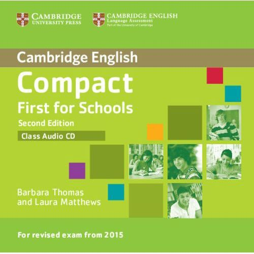 Compact First for Schools 2nd Edition. CD do Podręcznika