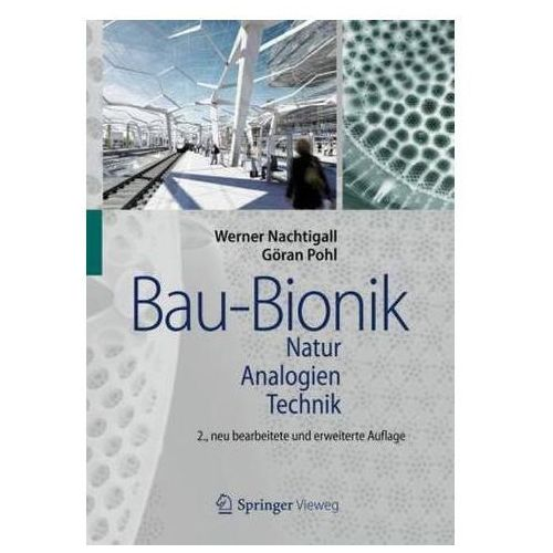 Bau-Bionik Natur - Analogien - Technik
