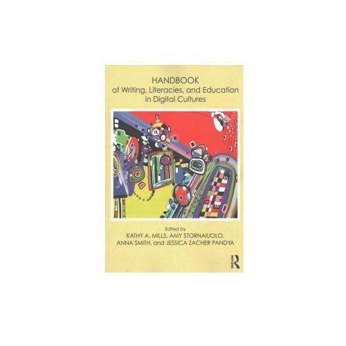 Handbook of Writing, Literacies and Education in Digital Cultures (9781138206335)
