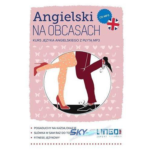 Angielski na obcasach. Kurs języka angielskiego z płytą mp3 (2013)