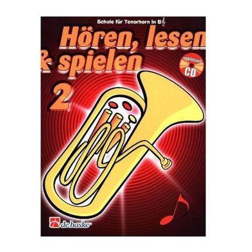 Hören, lesen & spielen, Schule für Tenorhorn / Euphonium in B (TC), m. Audio-CD. Bd.2 (9789043109154)