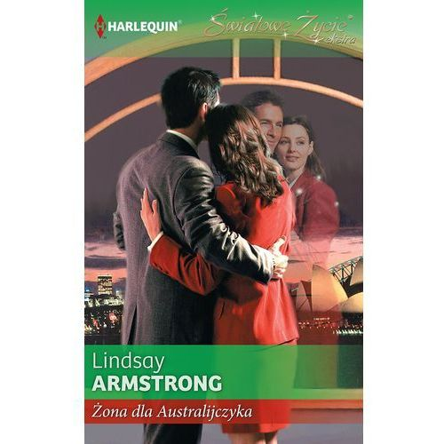Żona dla Australijczyka - Armstrong Lindsay, Armstrong Lindsay