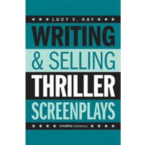 Writing And Selling: Thriller Screenplays, Hay, Lucy