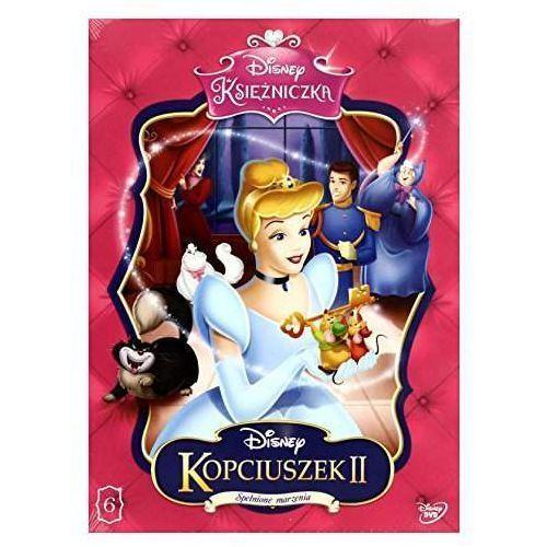 Disney Księżniczka. Kopciuszek 2. Spełnione marzenia [DVD]