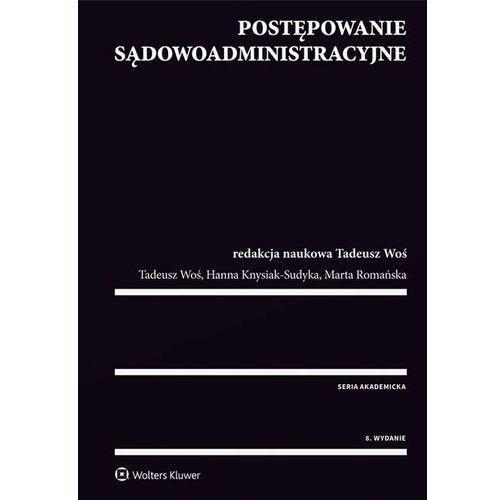 Postępowanie sądowoadministracyjne - Knysiak-Sudyka Hanna, Marta Romańska (9788381075879)