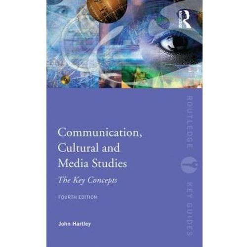 Communication, Cultural And Media Studies (9780415563239)