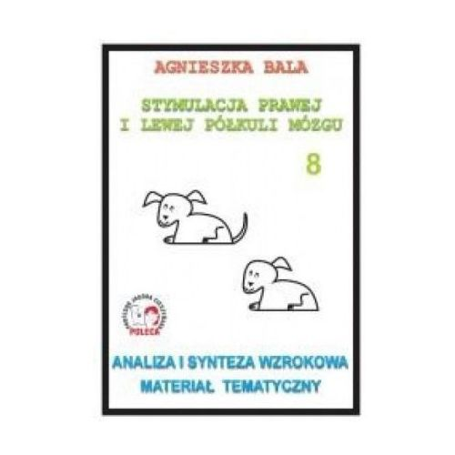 Stymulacja prawej i lewej półkuli mózgu 8, Agnieszka Bala