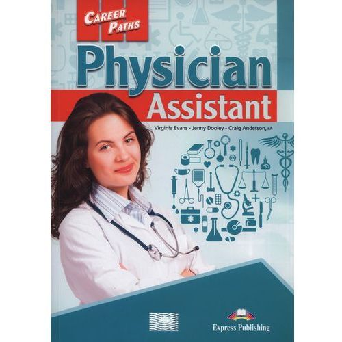 Career Paths Physician Assistant SB - Jenny Dooley, Virginia Evans (120 str.)