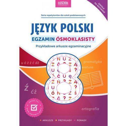 Język polski Egzamin ósmoklasisty - Rokicka Mariola, Stolarczyk Sylwia (128 str.)