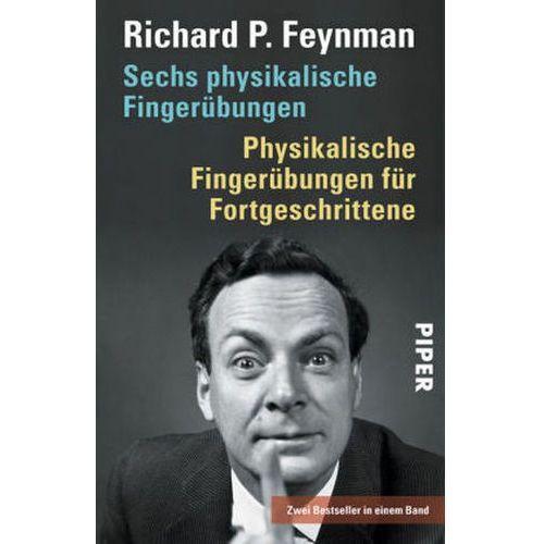 Sechs physikalische Fingerübungen. Physikalische Fingerübungen für Fortgeschrittene (9783492249997)